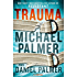 Trauma: A Novel