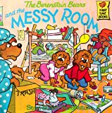 The Berenstain Bears and the Messy Room, Stan Berenstain, Jan Berenstain, 0394956397