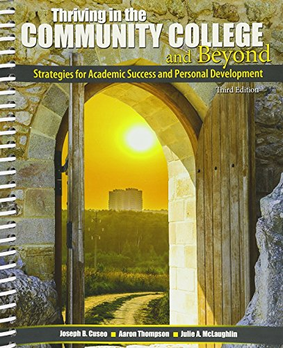 Thriving in the Community College and Beyond: Strategies for Academic Success and Personal Development - Cincinnati State
