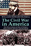 The Civil War in Americ, William Howard Russell, 1782820329