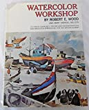 img - for Watercolor Workshop book / textbook / text book