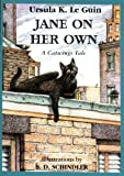 img - for Jane on Her Own: A Catwings Tale by Ursula K. Le Guin (2001-05-03) book / textbook / text book