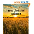True Christian Religion (Hyperlinked Works of Emanuel Swedenborg Book 30)