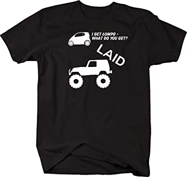 Amazon jeep wrangler lifted smart car mpg laid mens t shirt jeep wrangler lifted smart car mpg laid mens t shirt 5xl sciox Choice Image