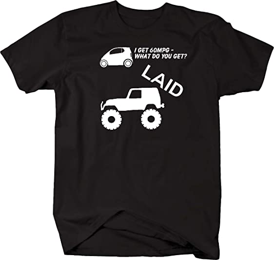 Amazon jeep wrangler lifted smart car mpg laid mens t shirt jeep wrangler lifted smart car mpg laid mens t shirt 5xl sciox Gallery