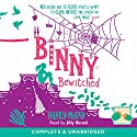 Binny Bewitched: Book 3 Audiobook by Hilary McKay Narrated by Jilly Bond