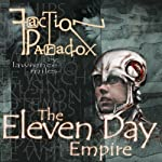 Faction Paradox: Eleven Day Empire | Lawrence Miles