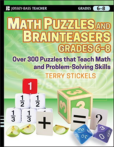 Math Puzzles and Games, Grades 6-8: Over 300 Reproducible Puzzles that Teach Math and Problem Solving for $<!--$5.00-->