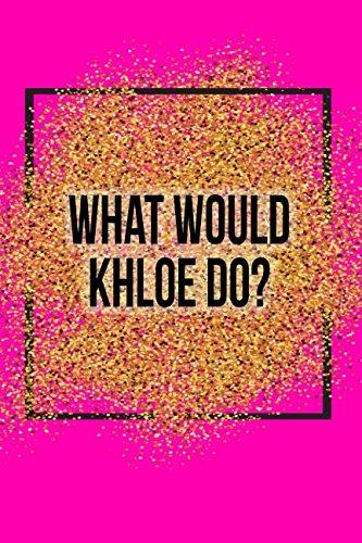 46b67f4614 What Would Khloe Do?: Black Khloe Kardashian Designer Notebook ...