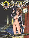 """The Complete """"Omaha"""" the Cat Dancer: Volume 1"""
