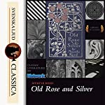 Old Rose and Silver | Myrtle Reed