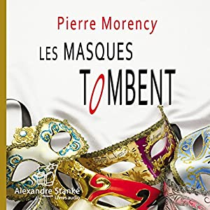 Les masques tombent Hörbuch