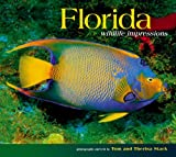 Florida Wildlife Impressions, photography by Tom Stack & Associates, 1560373288