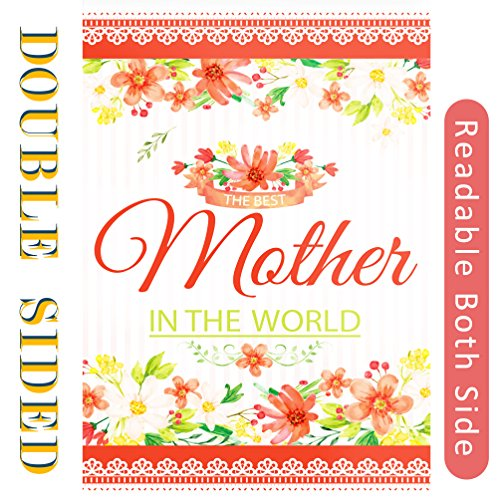 Mother's Day Floral Garden Flag-The Best Mother In The world