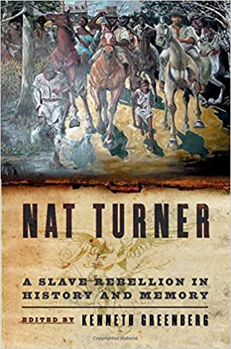 nat turner a slave rebellion in history and memory kenneth s  nat turner a slave rebellion in history and memory 1st edition