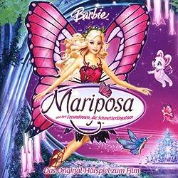 Barbie Mariposa und Ihre Freundinnen, die Schmetterlingsfeen (Das Original-Hörspiel zum Film)