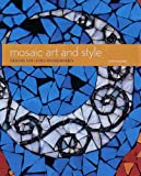 : Mosaic Art and Style: Designs for Living Environments