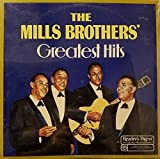 The Mills Brothers' Greatest Hits