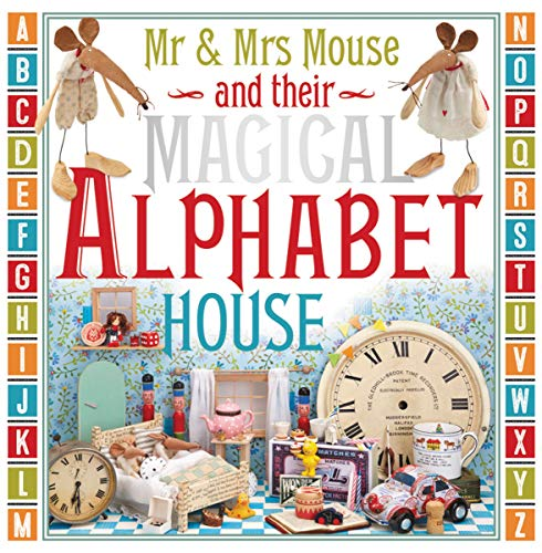 (Mr. and Mrs. Mouse and Their Magical Alphabet House)