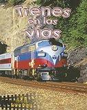 Trenes en las Vias (Veh-Culos En Acc-On) (Spanish Edition)
