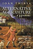 Alternative Agriculture: A History: From the