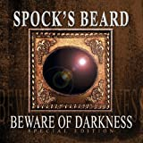 Beware of Darkness by Spock's Beard