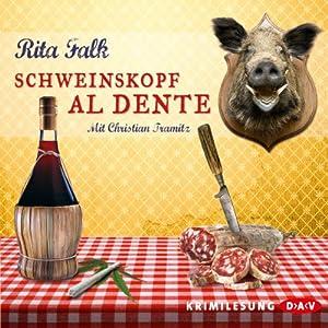 Schweinskopf al dente (Franz Eberhofer 3) Hörbuch