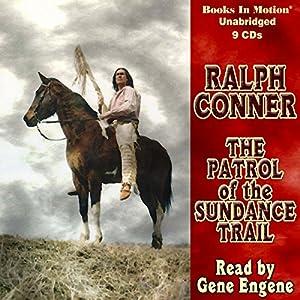 The Patrol of the Sundance Trail Audiobook