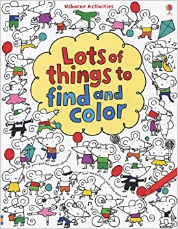 Lots of Things to Find and Color (Usborne Activities): Fiona Watt ...