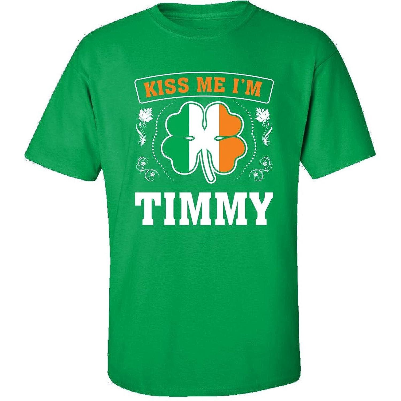 Kiss Me Im Timmy And Irish St Patricks Day Gift - Adult Shirt