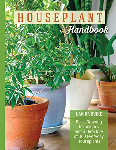 (Houseplant Handbook: Basic Growing Techniques and a Directory of 300 Everyday)