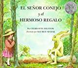 img - for El Senor Conejo Y El Hermoso Regalo/ Mr. Rabbit and the Lovely Present (Spanish Edition) book / textbook / text book