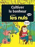 Cultiver le bonheur pour les Nuls (Pour les Nuls en BD) (French Edition)