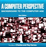 A Computer Perspective, Eames, Charles and Ray, Office Staff, 0674156269