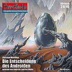 Die Entscheidung des Androiden (Perry Rhodan 2610)