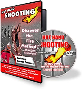Hot Hand Shooting: Discover the FIRE METHOD How To Shoot the Basketball for Youth Players Step by Step Trainer DVD for Kids No Shooting Device - Aid Needed Games Drills and Tips for Coaches Players