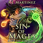 Sin of Mages: Rift of Chaos, Book 1 | A.J. Martinez