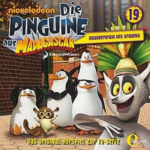 Knabberkram des Grauens (Die Pinguine aus Madagascar 19) Hörspiel