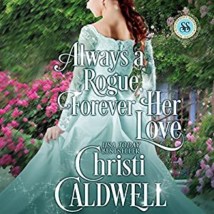 Always a Rogue, Forever Her Love Audiobook