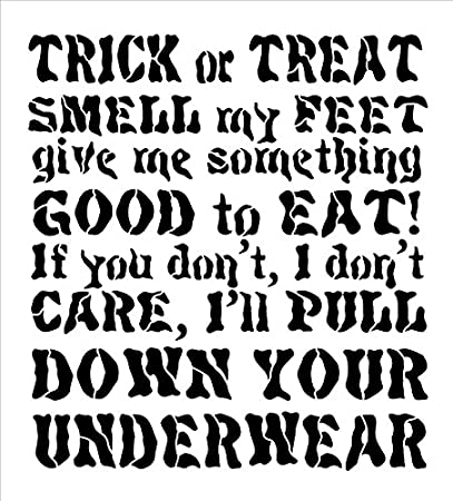 "Amazon.com: Trick or Treat, Smell My Feet - Poem - Word Stencil - 10"" x 11""  - STCL1283_1 by StudioR12"