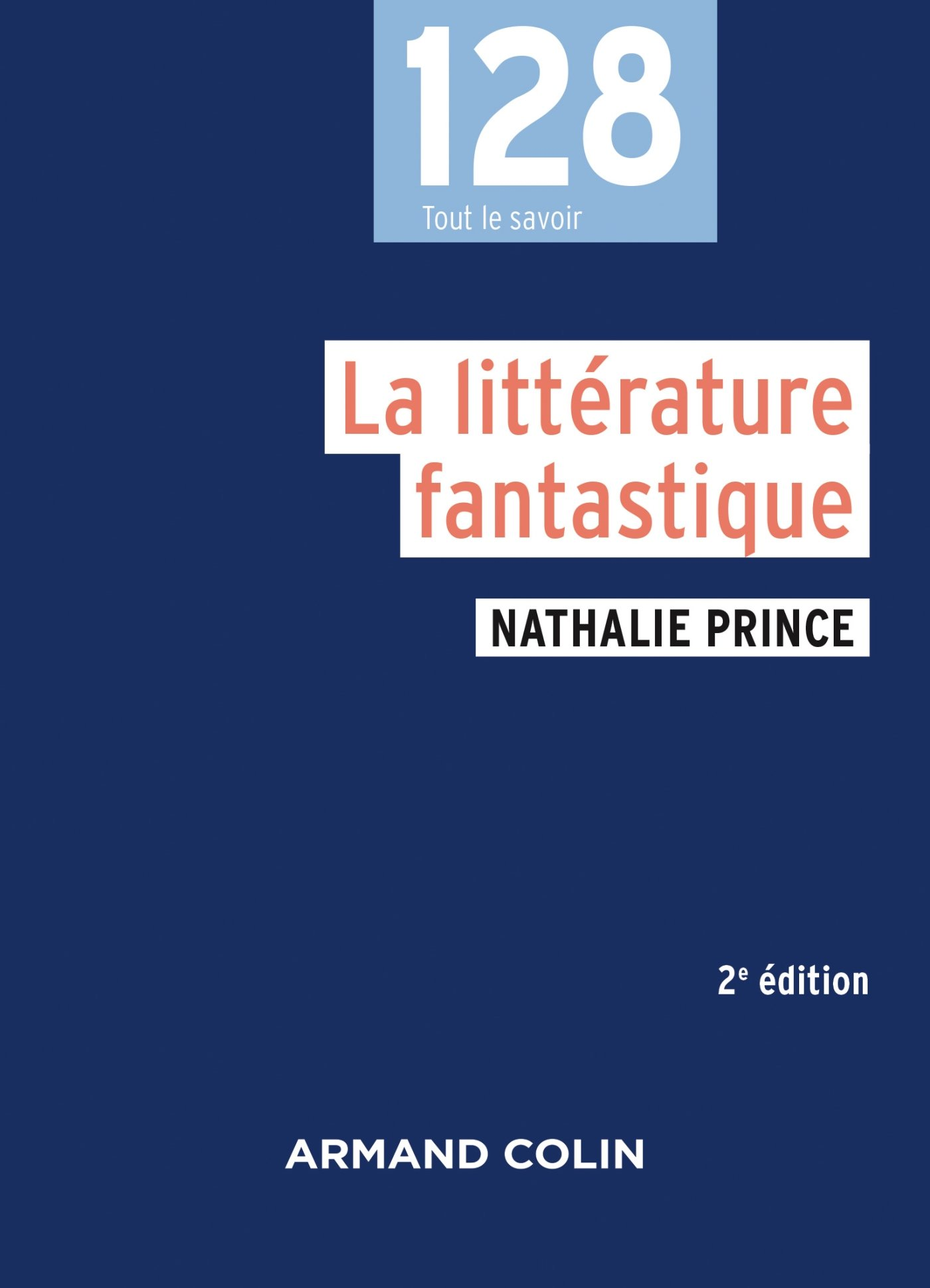 La littérature fantastique - 2e éd. (128): Amazon.es: Nathalie Prince: Libros en idiomas extranjeros
