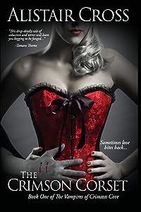 The Crimson Corset (The Vampires of Crimson Cove) (Volume 1)