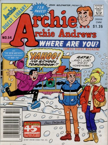Archie Andrews Where Are You? Digest Magazine No. 54 (The Archie Digest Library, No. 54)