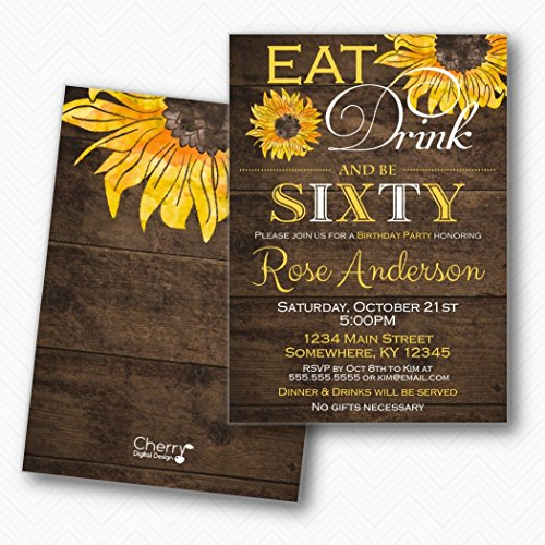 Eat drink & Be Sixty Rustic Sunflower 60th Birthday Party Invitations | Envelopes Included]()
