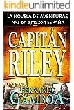CAPITÁN RILEY: La novela de aventuras del año (Spanish Edition)