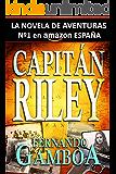 CAPITÁN RILEY (Las aventuras del Capitán Riley nº 1) (Spanish Edition)