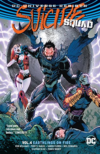 Suicide Squad Vol. 4: Earthlings on Fire (Rebirth) (DC Universe Rebirth: Suicide Squad) -