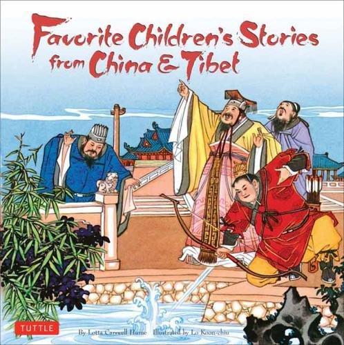 - Favorite Children's Stories from China & Tibet: (Chinese & Tibetan Fairy Tales)