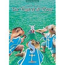 DE CAPE ET DE CROCS T.11 : VINGT MOIS AVANT