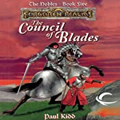 The Council of Blades: Forgotten Realms: The Nobles, Book 5 | Paul Kidd